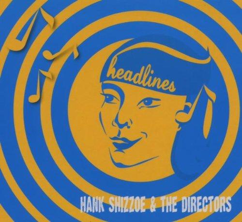 hank shizzoe headlines