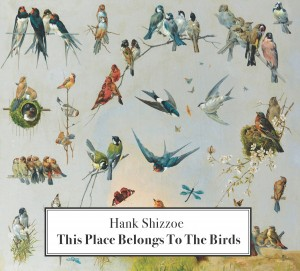 "Cover ""This Place Belongs To The Birds"""