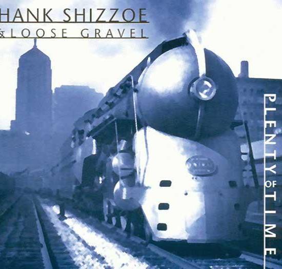 hank shizzoe plenty of time